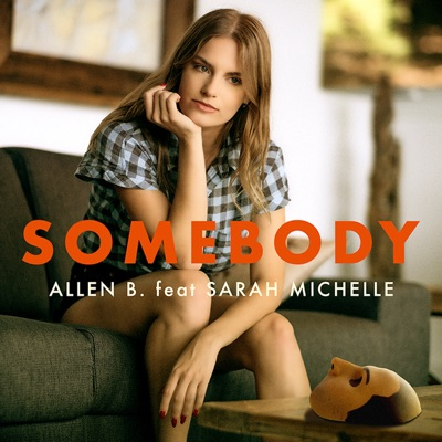 Somebody (Feat. Sarah Michelle) - Que Du Fun