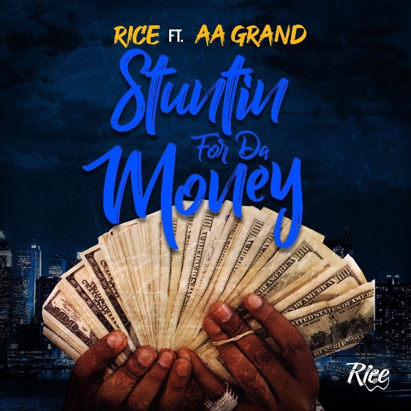 Stuntin For Da Money (Feat. AA Grand) - Stuntin For Da Money